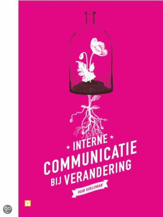 Interne communicatie bij verandering / druk Heruitgave