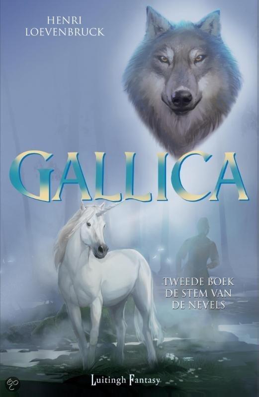 Gallica - deel 2: De stem van de nevelen