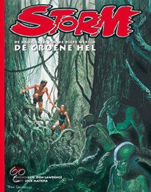Storm / De groene hel