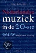 Nederlandse Muziek In De Twintigste Eeuw