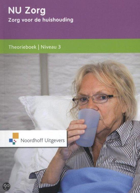 NU zorg / Niveau 3 / deel Theorieboek
