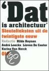 Dat is architectuur