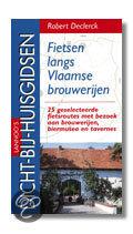 Lannoos Dicht Bij Huisgidsen Fietsen Langs Vlaamse Brouwerijen