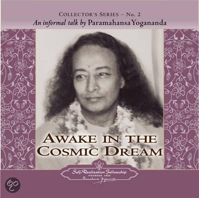 Awake in the Cosmic Dream
