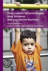 Protocollaire behandelingen voor kinderen met psychische klachten + CD-ROM / druk 1