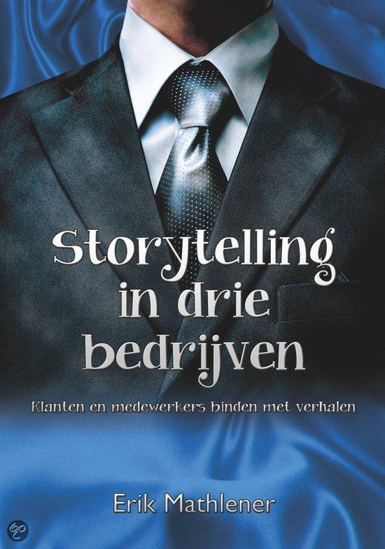 Storytelling in drie bedrijven