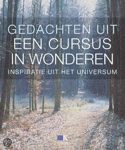 Citaten Uit Een Cursus In Wonderen : Bol gedachten uit een cursus in wonderen nvt