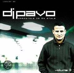 Dj Pavo VOLUME 3 HARDSTYLE IS MY STYLE