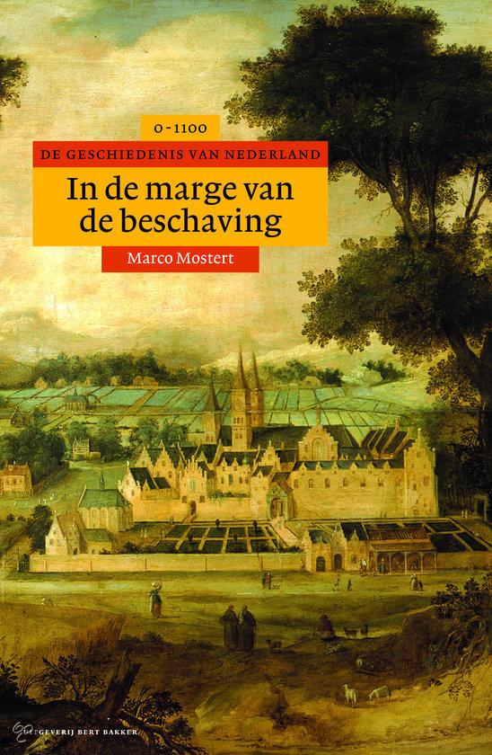 Marco-Mostert-Algemene-geschiedenis-van-Nederland-2---In-de-marge-van-de-beschaving