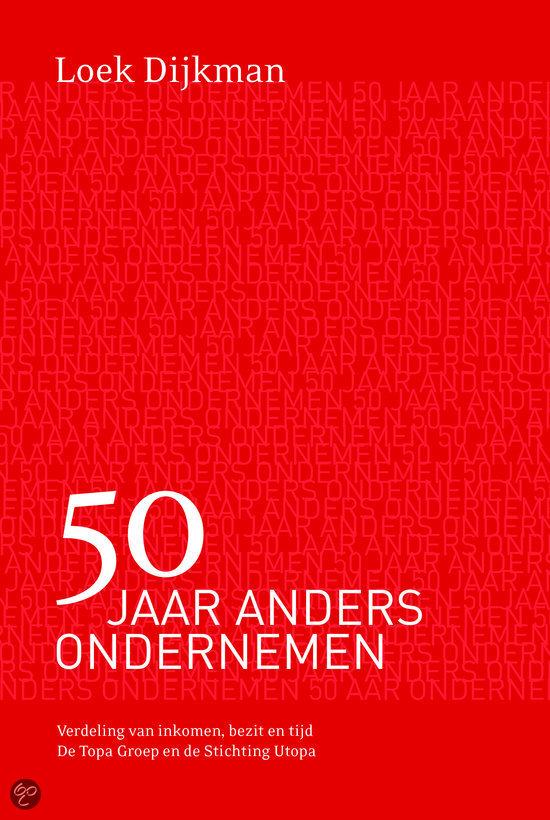 loek dijkman 50 jaar anders ondernemen Lezers van Stavast: Loek Dijkman loek dijkman 50 jaar anders ondernemen