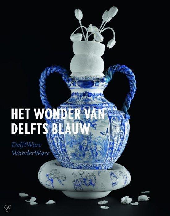 Het wonder van Delfts blauw