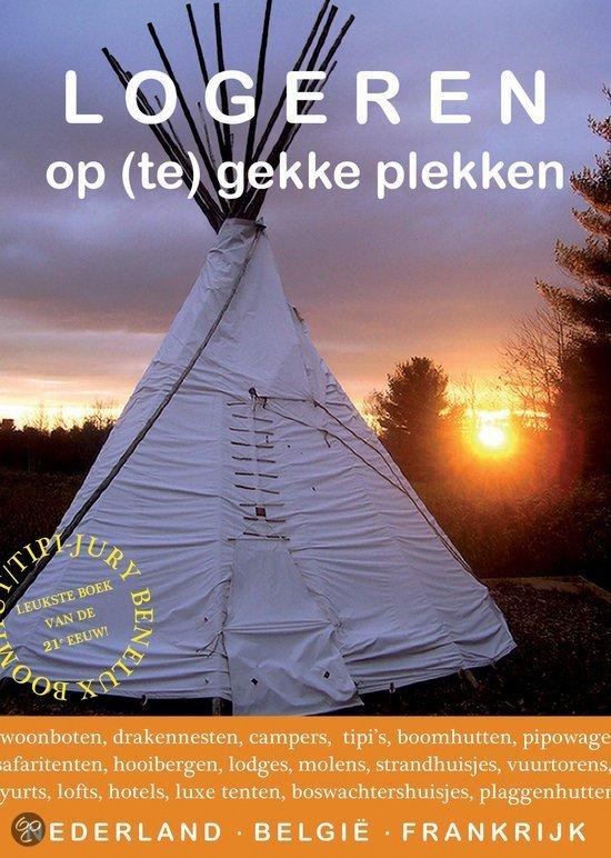 Logeren op (te)gekke adressen / deel Nederland-Belgie-Frankrijk