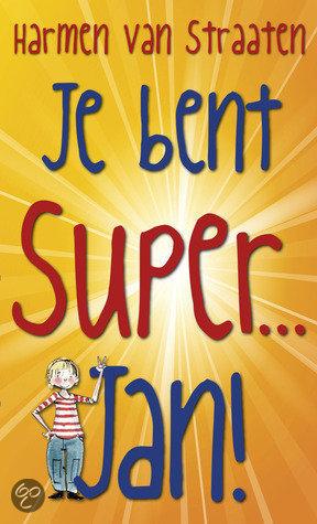 Harmen-van-Straaten-Je-bent-Super-Jan-