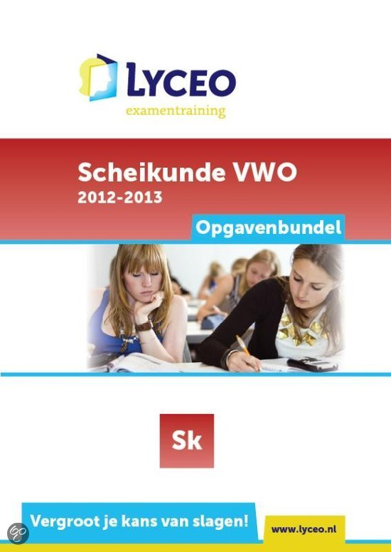 Lyceo Examentraining - Examenbundel Scheikunde VWO Opgavenbundel