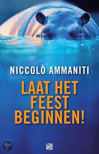niccol-ammaniti-laat-het-feest-beginnen