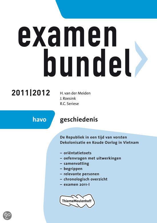 Examenbundel  - Geschiedenis HAVO 2011/2012