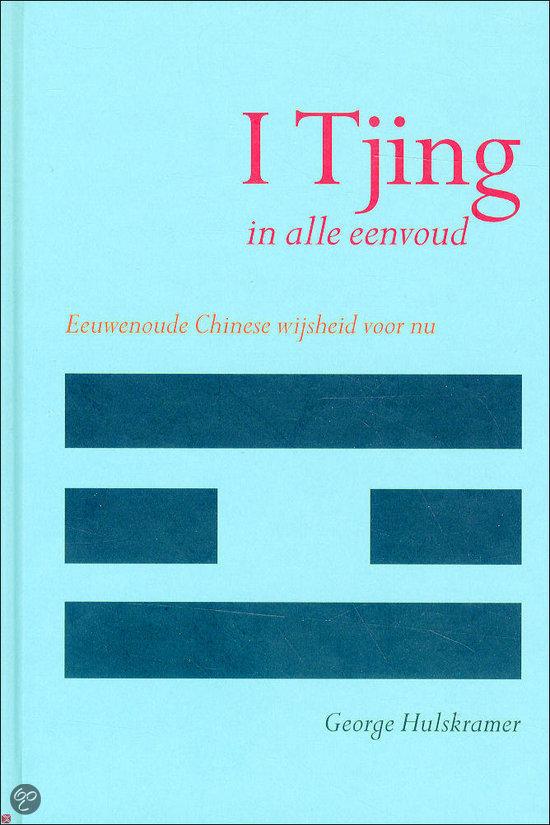 I Tjing In Alle Eenvoud