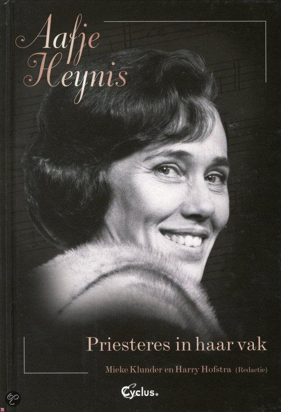 Aafje Heynis Priesteres in haar vak + CD