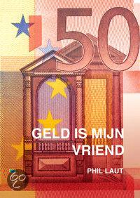 Geld Is Mijn Vriend
