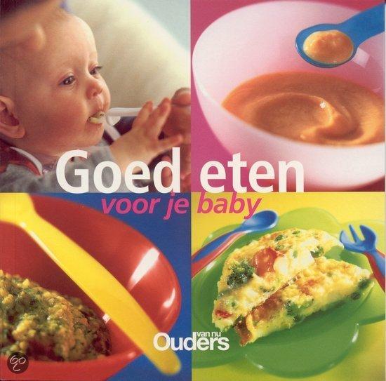 Goed Eten Voor Je Baby