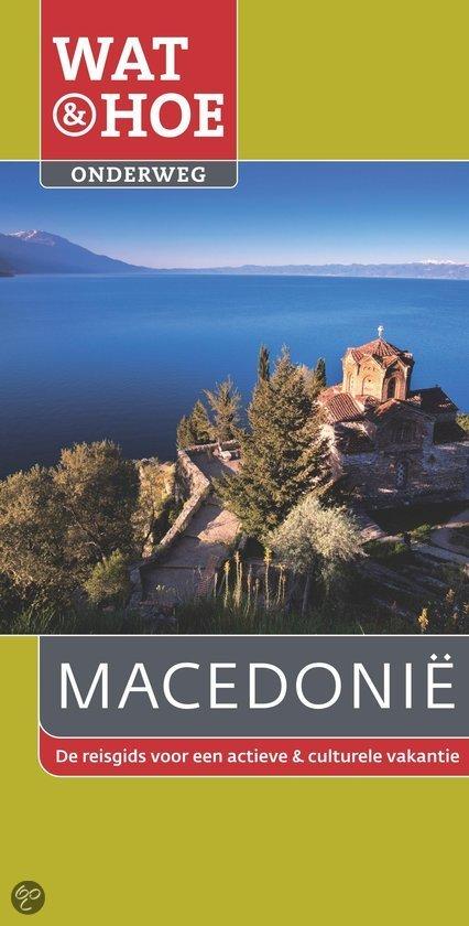 Wat & Hoe Onderweg Macedonie