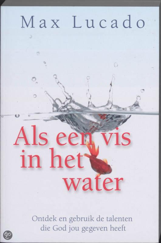 Max-Lucado-Als-Een-Vis-In-Het-Water