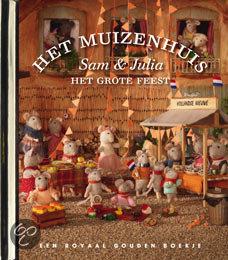 Het muizenhuis Sam en Julia - het grote feest