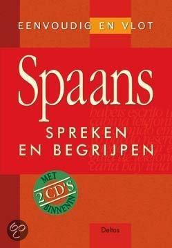 Eenvoudig en vlot Spaans spreken en begrijpen + 2 CD's