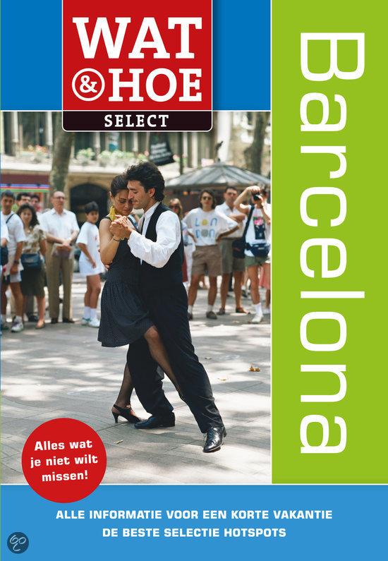 Wat & Hoe Select Barcelona