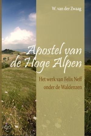 Apostel van de hoge alpen /