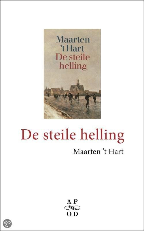 De Steile Helling / Druk Heruitgave
