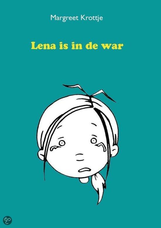 Lena is in de war