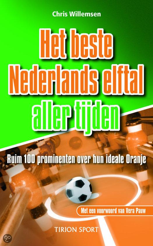 Het Beste Nederlands Elftal Aller Tijden