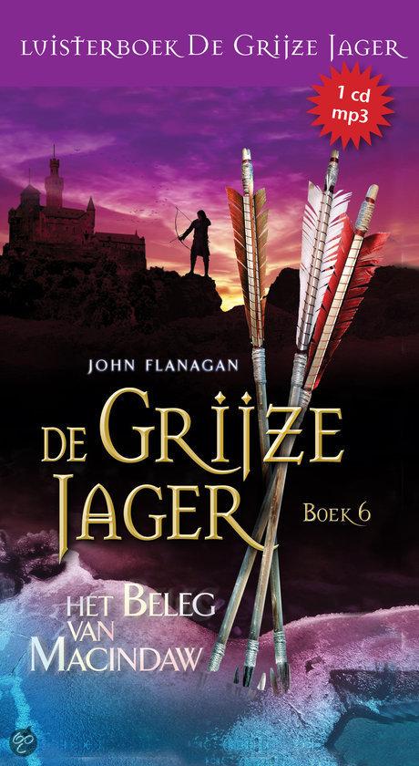 De grijze jager 6 - Het beleg van Macindaw (luisterboek) (luisterboek)