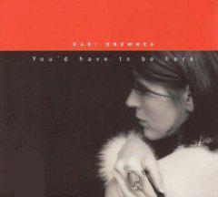 You'D Have To Be Here (English Vers