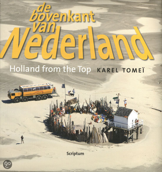 De bovenkant van Nederland IV/Holland from the Top IV