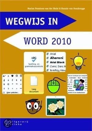 Wegwijs in / Word 2010