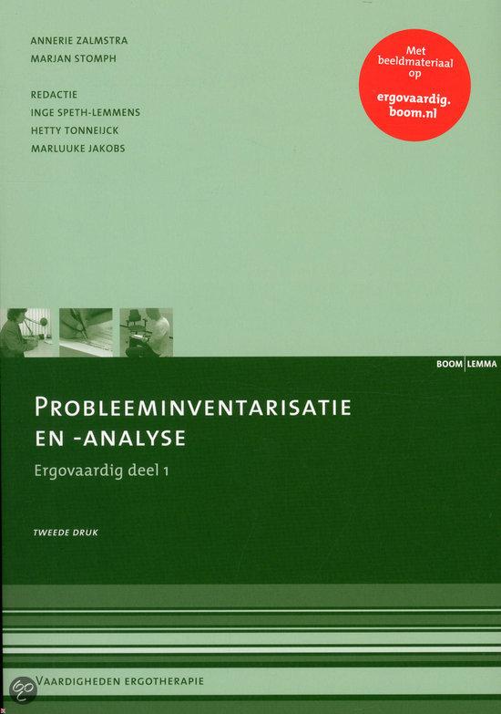 Probleeminventarisatie en -analyse / Ergovaardig deel 1