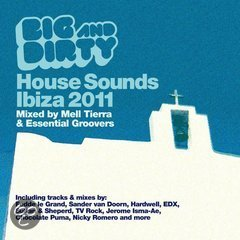 Big & Dirty House Sounds - Ibiza 2011