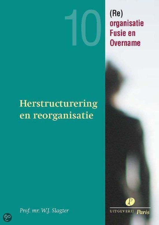 Herstructurering en reorganisatie