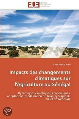 Impacts Des Changements Climatiques Sur L'Agriculture Au Senegal