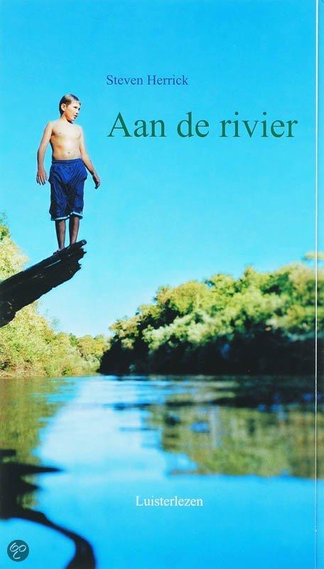 Aan de rivier (luisterboek)