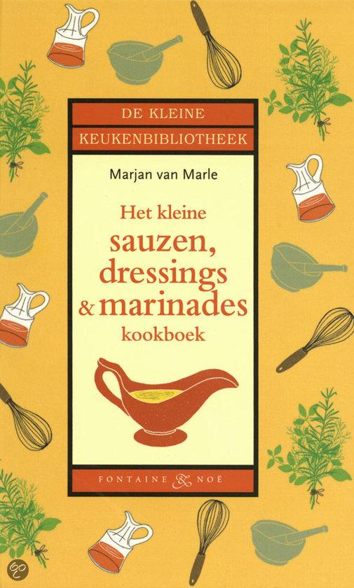 Het kleine sauzen, dressings & marinades kookboek