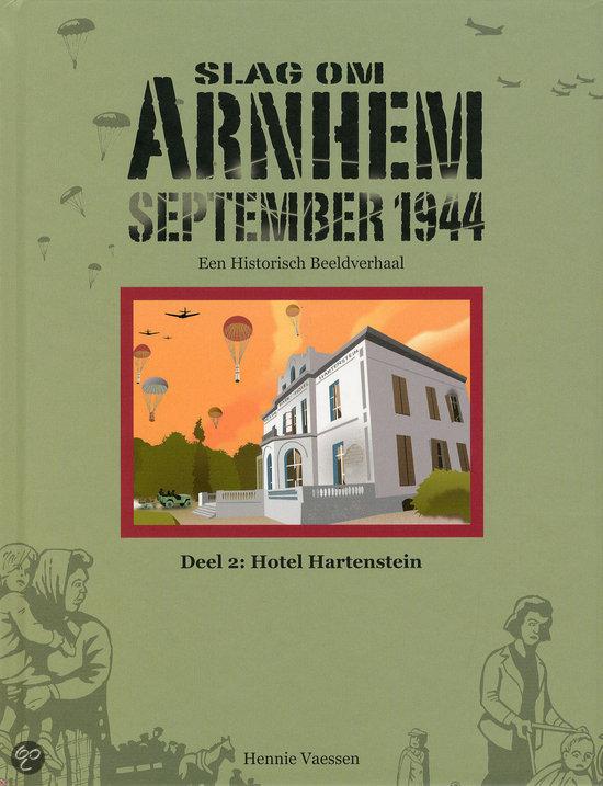 Slag om Arnhem September 1944 / 2 Hotel Hartenstein
