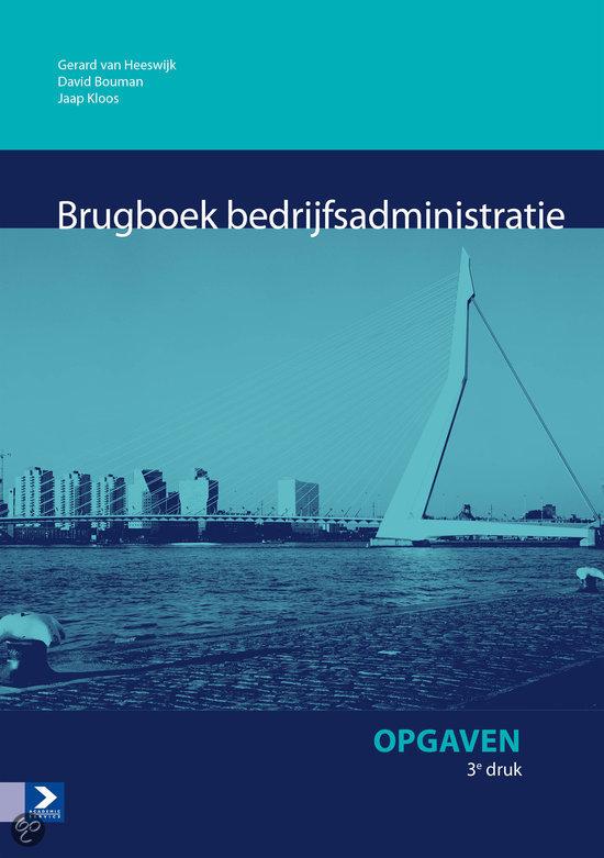 Brugboek bedrijfsadministratie / deel Opgaven
