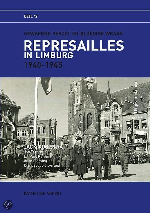 Represailles in Limburg / 1940-1945