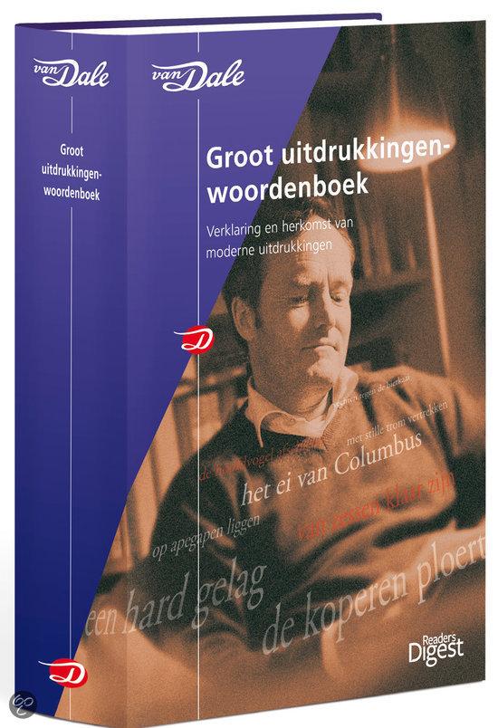 Van Dale Groot Uitdrukkingenwoordenboek