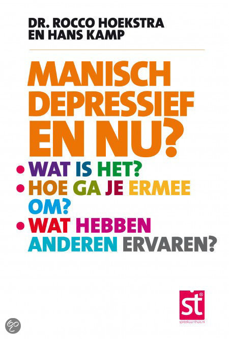 Manisch depressief en nu ?