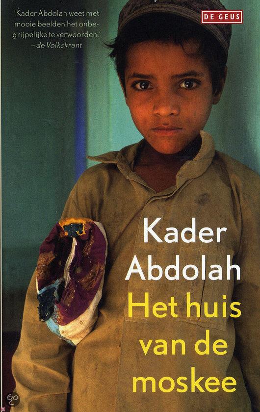 Huis van de moskee kader abdolah 9789044529074 boeken - Huis van de wereldbank ...