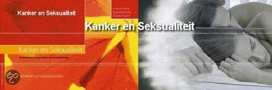 Kanker En Seksualiteit / Handboek Voor Verpleegkundigen